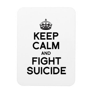 KEEP CALM AND FIGHT SUICIDE VINYL MAGNET