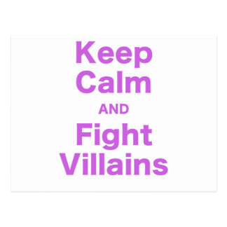 Keep Calm and Fight Villains Postcard