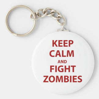 Keep Calm and Fight Zombies Keychain