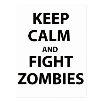 Keep Calm and Fight Zombies Postcard