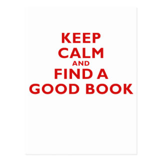 Keep Calm and Find a Good Book Post Cards