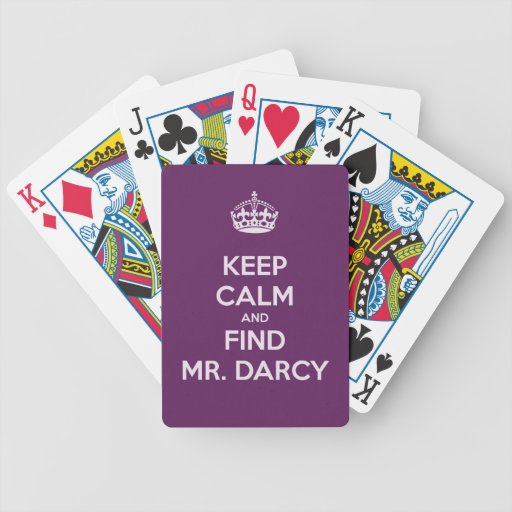 Keep Calm and Find Mr. Darcy Jane Austen Bicycle Playing Cards