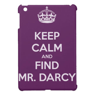 Keep Calm and Find Mr. Darcy Jane Austen iPad Mini Covers