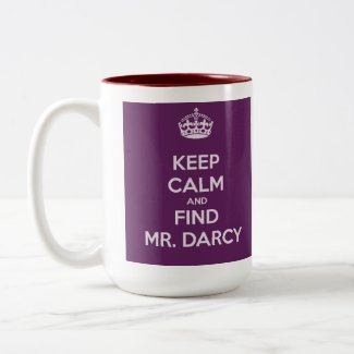 Keep Calm and Find Mr. Darcy Jane Austen Classic White Coffee Mug