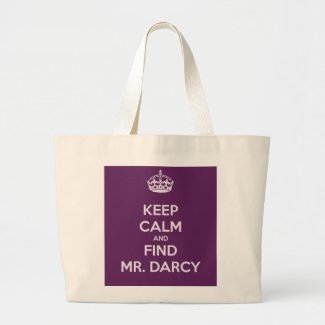 Keep Calm and Find Mr. Darcy Jane Austen Tote Bag