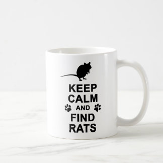 Keep Calm and Find Rats Classic White Coffee Mug