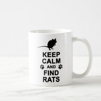 Keep Calm and Find Rats Coffee Mug