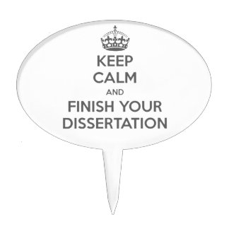 Keep Calm and Finish Your Dissertation Cake Topper