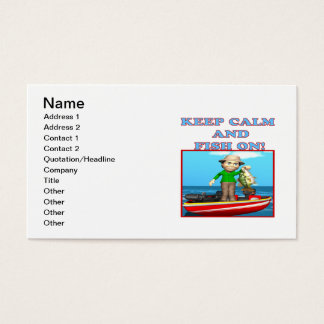 Keep Calm And Fish On Business Card