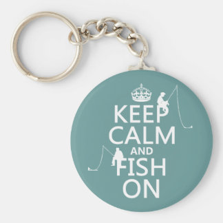 Keep Calm and Fish On - customizable colours Basic Round Button Keychain