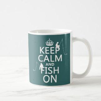 Keep Calm and Fish On - customizable colours Coffee Mugs