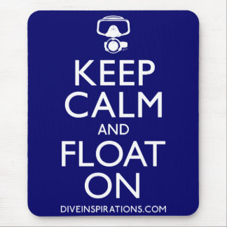 Keep Calm and Float On Mouse Pad