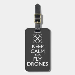 Small Luggage Tag with leather strap with Keep Calm and Fly Drones design