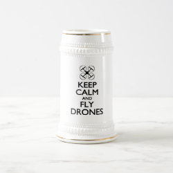 Stein with Keep Calm and Fly Drones design