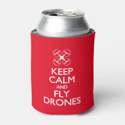 Can Cooler with Keep Calm and Fly Drones design