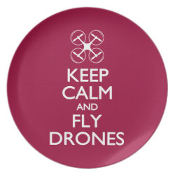 Plate with Keep Calm and Fly Drones design