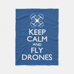 Fleece Blanket, 30'x40' with Keep Calm and Fly Drones design