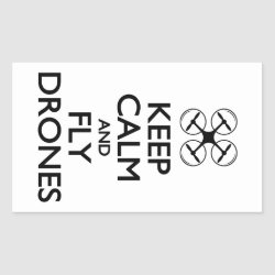 Rectangle Sticker with Keep Calm and Fly Drones design