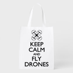 Reusable Grocery Bag with Keep Calm and Fly Drones design