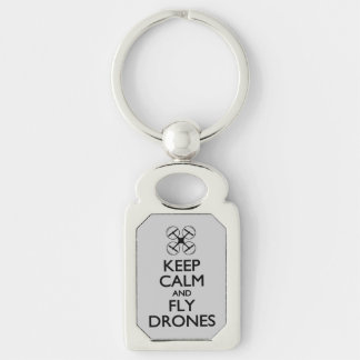 Keep Calm and Fly Drones Silver-Colored Rectangular Metal Keychain