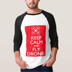 Men's Basic 3/4 Sleeve Raglan T-Shirt with Keep Calm and Fly Drones design