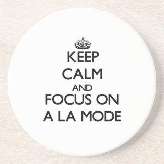 Keep Calm And Focus On A La Mode Coaster