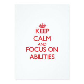 Keep calm and focus on ABILITIES 5x7 Paper Invitation Card