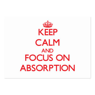 Keep calm and focus on ABSORPTION Business Card Templates