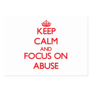 Keep calm and focus on ABUSE Business Card