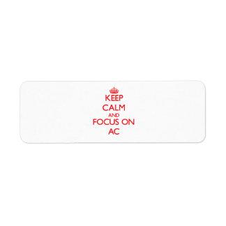 Keep calm and focus on AC Custom Return Address Label