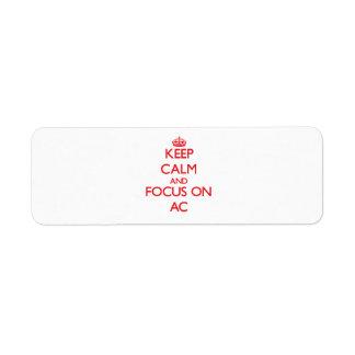 Keep calm and focus on AC Return Address Label