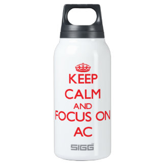 Keep calm and focus on AC 10 Oz Insulated SIGG Thermos Water Bottle