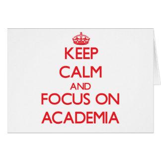 Keep calm and focus on ACADEMIA Cards