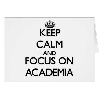 Keep Calm And Focus On Academia Greeting Card
