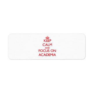 Keep calm and focus on ACADEMIA Custom Return Address Label