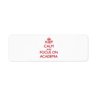 Keep calm and focus on ACADEMIA Custom Return Address Labels