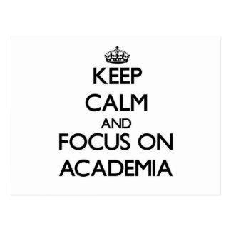 Keep Calm And Focus On Academia Postcards