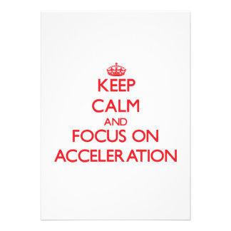 Keep calm and focus on ACCELERATION Cards