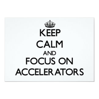 Keep Calm And Focus On Accelerators Personalized Announcements