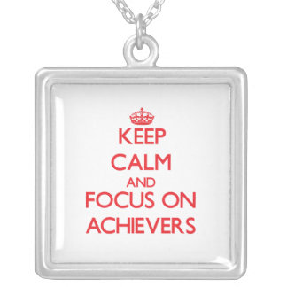 Keep calm and focus on ACHIEVERS Personalized Necklace