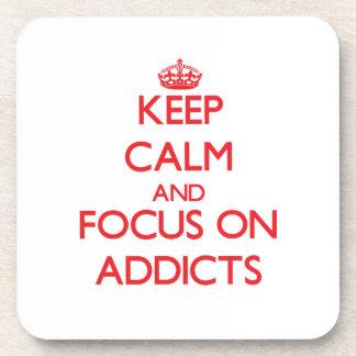 Keep calm and focus on ADDICTS Coasters