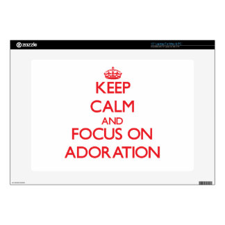 """Keep calm and focus on ADORATION Decals For 15"""" Laptops"""