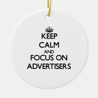 Keep Calm And Focus On Advertisers Christmas Tree Ornament