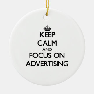 Keep Calm And Focus On Advertising Christmas Tree Ornaments