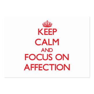 Keep calm and focus on AFFECTION Business Cards