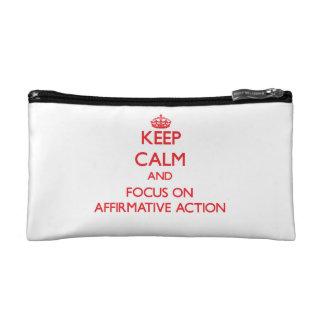 Keep calm and focus on AFFIRMATIVE ACTION Makeup Bag