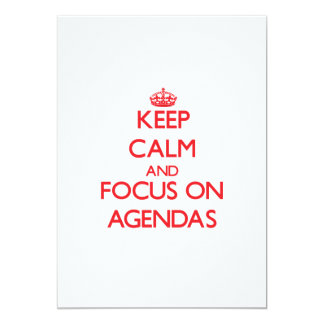 Keep calm and focus on AGENDAS Personalized Invitation