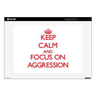 "Keep calm and focus on AGGRESSION Decals For 15"" Laptops"