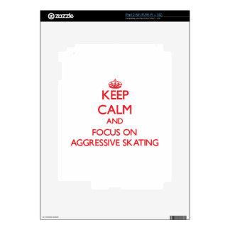 Keep calm and focus on Aggressive Skating iPad 2 Decal