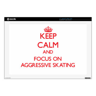 "Keep calm and focus on Aggressive Skating 17"" Laptop Decals"